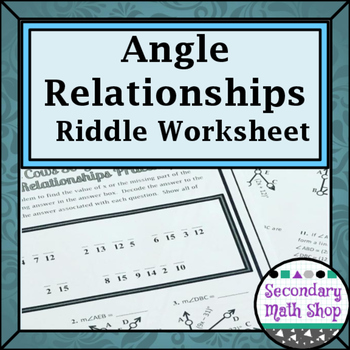 Angle Relationships (Linear Pair, Vertical, Complementary) Riddle ...