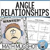 "ANGLE RELATIONSHIPS - ""MATH MUGSHOT"""