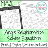 Angle Relationships Worksheet  - Solving Equations Maze Activity