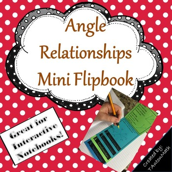 Angle Relationships Mini Flip Book for Interactive Notebook