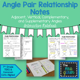 Angle Relationships Notes (Complementary, Supplementary, Vertical & Adjacent)