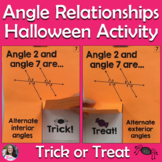 Angle Relationships Halloween Activity TRICK or TREAT Game