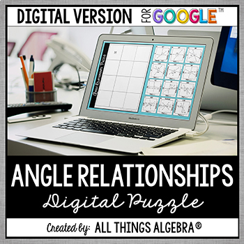 Angle Relationships Puzzle - GOOGLE SLIDES VERSION!