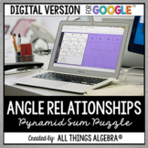 Angle Relationships Pyramid Sum Puzzle: DIGITAL VERSION (for Google Slides™)