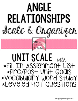 Angle Relationships Student Scale and Organizer 8.G.A.5 Go Math
