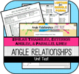 Angle Relationships Sim. Triangles, Exterior Angles, & Parallel Lines UNIT TEST