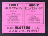 Angle Relationships (Using Algebra to Find Angle Measures) (Foldable)