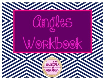 Angle Relationships Workbook ~14 pages of resources