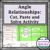 Angle Relationships and Measures Cut, Paste & Solve Group Act.