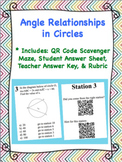 Angle Relationships in Circles - QR Code Scavenger Maze