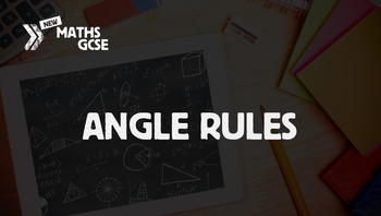 Angle Rules - Complete Lesson