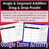 Angle & Segment Addition Drag & Drop Proofs (Google Slides