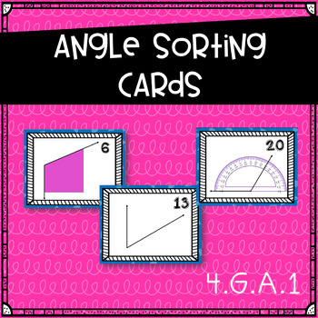 Angle Sorting Activity~Task Cards