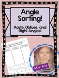 Angle Sorting! {Acute, Right, or Obtuse}