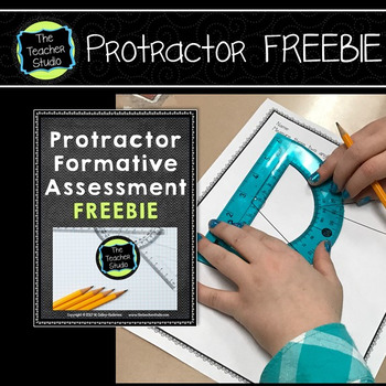 Angle Studies:  Using a Protractor Formative Assessment Freebie