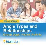 Angle Types & Relationships Group Activity- Logic Puzzle