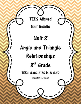 Angle and Triangle Relationships - (8th Grade Math TEKS 8.