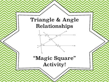 Angle and Triangle Relationships Magic Square