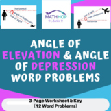 Angle of Elevation & Angle of Depression Word Problems Worksheet & Key