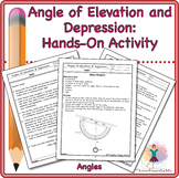 Angle of Elevation and Depression: Hands-On Activity