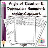 Angle of Elevation and Depression: Homework and/or Classwork