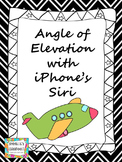Angle of Elevation with iPhone's Siri