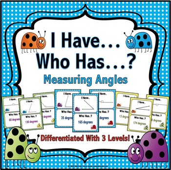 Measuring Angles Game (I Has... Who Has?)