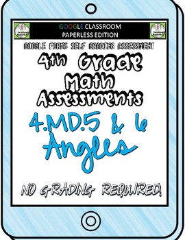 Angles - 4.MD.5 and 4.MD.6 Self Grading Assessment Google Forms