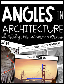 Measuring Angles Activity: Angles in Architecture | SELF-CORRECTING!