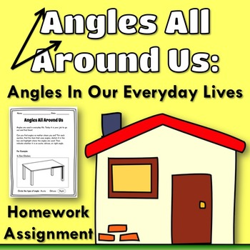 Angles All Around Us: Angles in Our Everyday Lives {Homewo