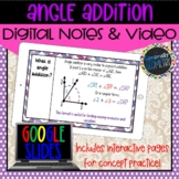 Angles & Angle Addition Digital Notes; Distance Learning,