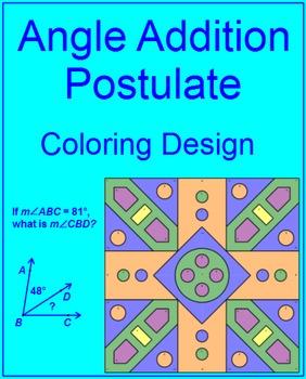 ANGLES: ANGLE ADDITION POSTULATE - COLORING ACTIVITY #2