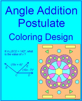 ANGLES: ANGLE ADDITION POSTULATE - COLORING ACTIVITY #1 | TpT