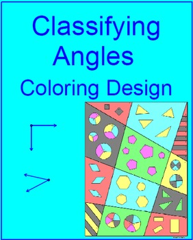 ANGLES: CLASSIFYING ANGLES - COLORING ACTIVITY
