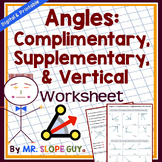 Angles: Complementary, Supplementary, & Vertical Worksheet (Distance Learning)