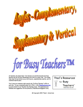 Angles - Complementary, Supplementary, & Vertical for Busy Teachers