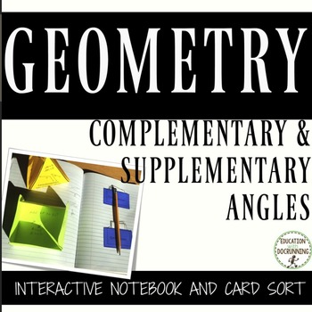 Angles - Complementary and Supplementary Angles Foldable Notes