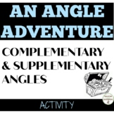 Complementary and Supplementary Angles Treasure Hunt Activity UPDATED