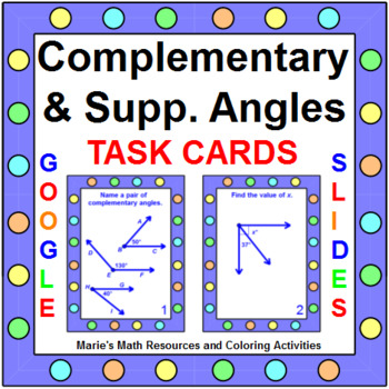 ANGLES: COMPLEMENTARY AND SUPPLEMENTARY  - TASK CARDS(20 CARDS) SOME ALGEBRA 1