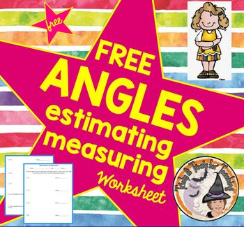 FREE Angles Estimating and Measuring Estimate and Measure Angles FREE