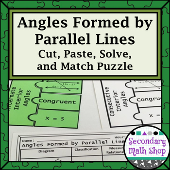 Angles Formed by Parallel Lines Cut, Paste, Solve, Match Puzzle Activity