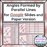 Angles Formed by Parallel Lines GOOGLE DRIVE (+ Paper Vers