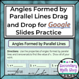 Angles Formed by Parallel Lines Google Drive Assignment