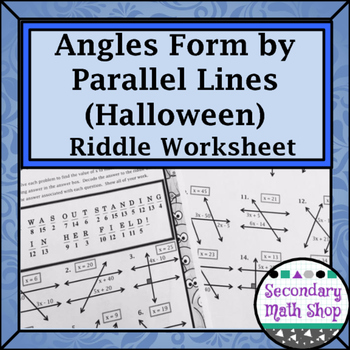 Parallel Lines - Angles Formed by Parallel Lines Halloween Riddle Worksheet