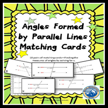 Angles Formed by Parallel Lines Matching Card Set