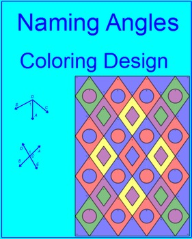 ANGLES: NAMING ANGLES - COLORING ACTIVITY