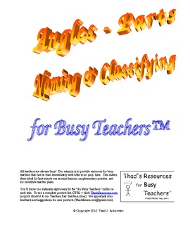 Angles - Parts, Naming & Classifying for Busy Teachers