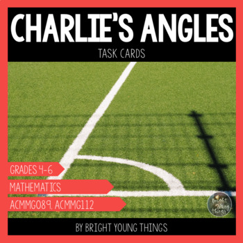 Angles Task Cards - Identifying, Creating, Correcting - Charlie's Angles