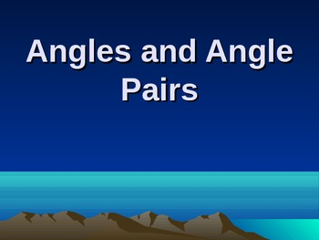 Angles and Angle Pairs