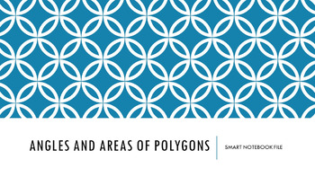 Angles and Areas of Polygons